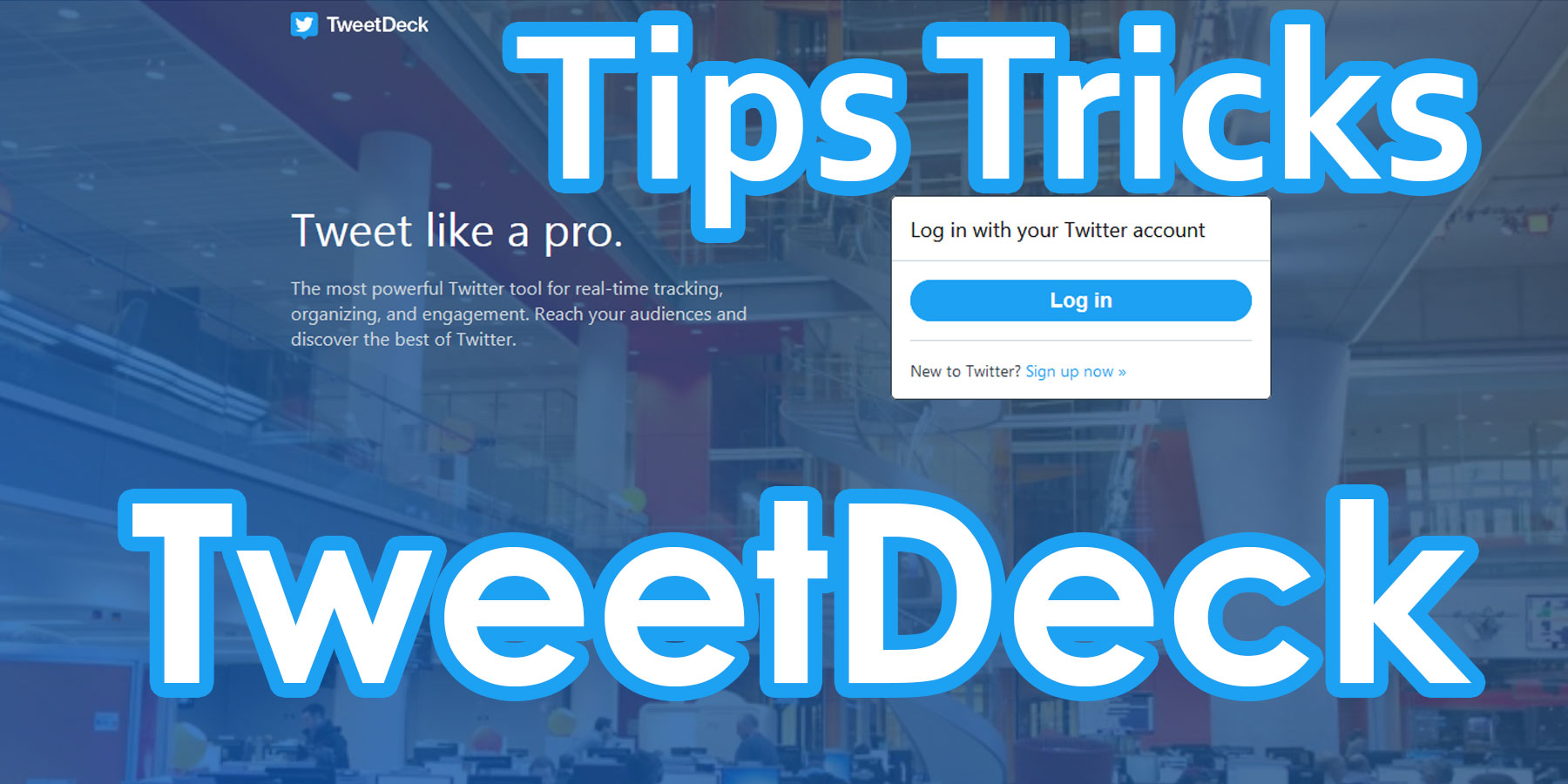 tweetdeck tips tricks